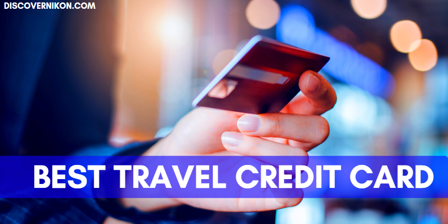 A Guide: Best Travel Credit Card