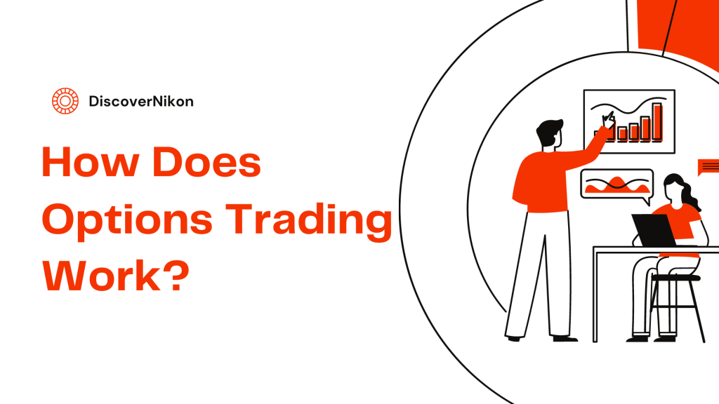 How Does Options Trading Work
