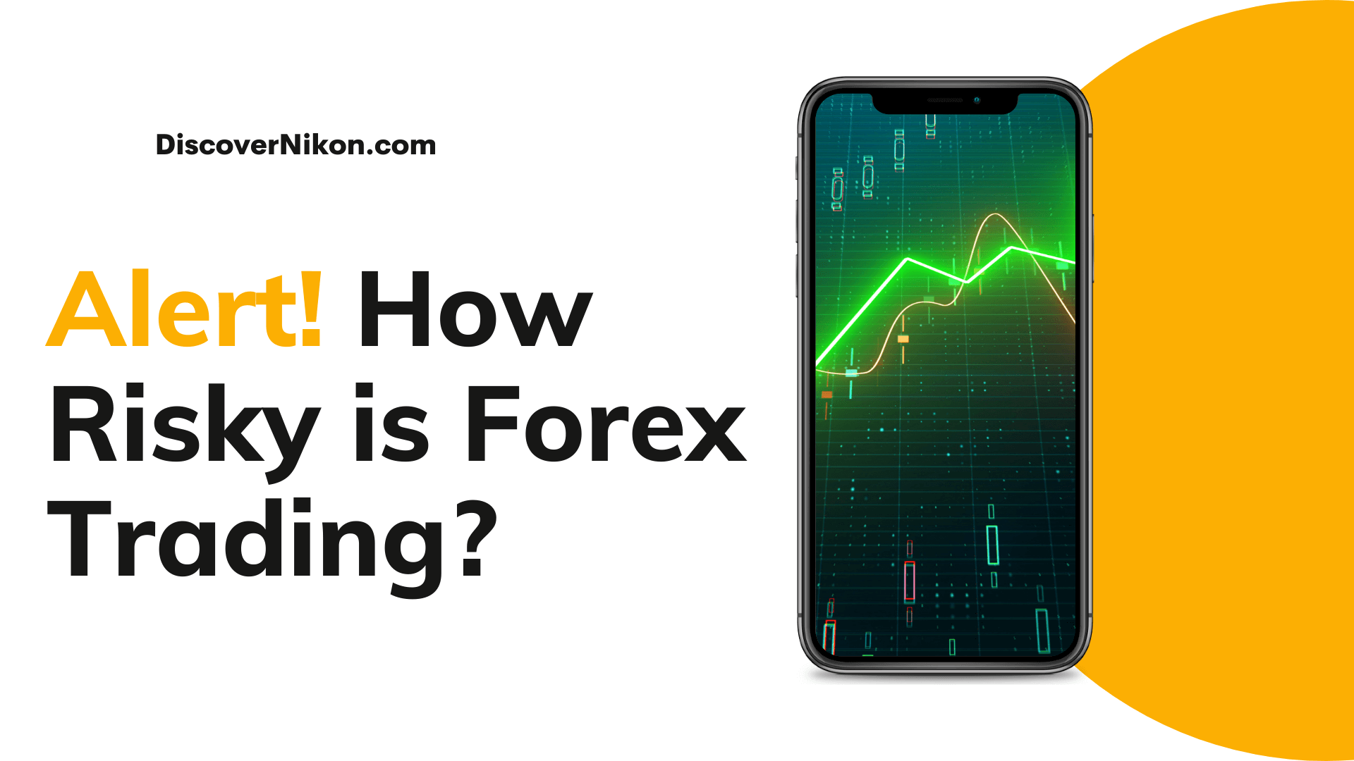 How Risky is Forex Trading