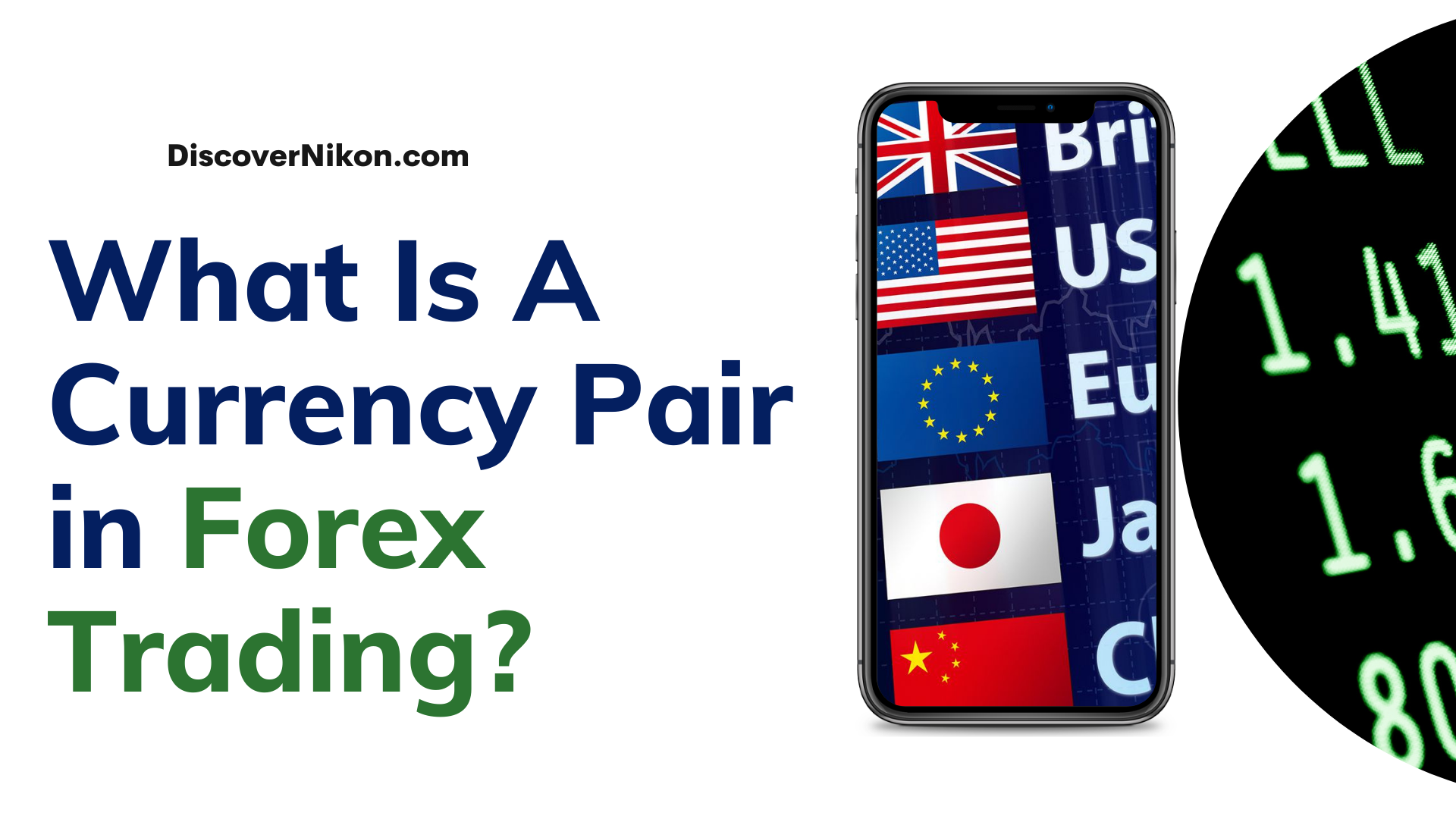 What Is A Currency Pair in Forex Trading